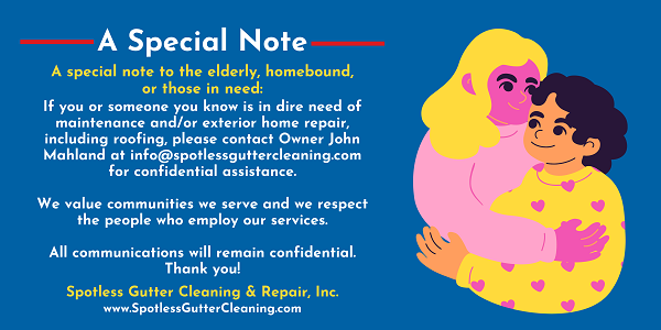 special note from Spotless Gutter Cleaning & Repair